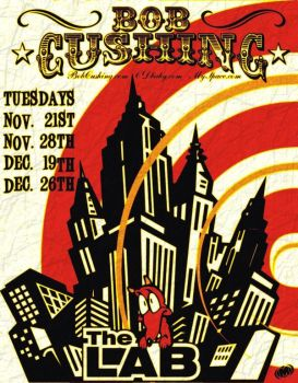Bob Cushing Lab Poster by OiMayhem