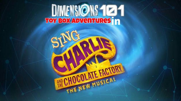 Sing/Charlie and The Chocolate Factory by Dimensions101