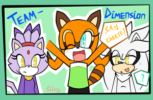 Team Dimension! by Silver-Writer