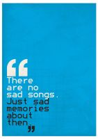 There are no sad songs by Process-junkie