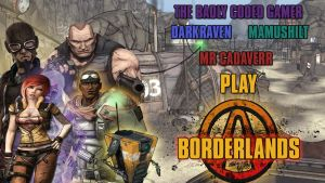 Dark Raven Co-op Play Through Of Borderlands 1 by TaintedVampire