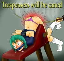 Trespassers will be Caned by Aprion