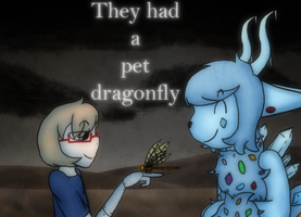 :VC: They Had a Pet Dragonfly by GlassFeline