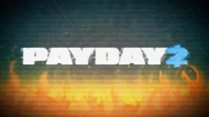 Payday 2 Fire - Wallpaper by Clone26