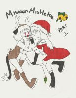Mission Mistletoe Part 1 by cutie-bee-kitty