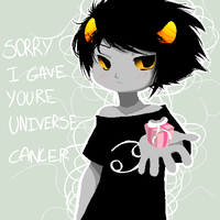 Sorry I Gave Your Universe Cancer - karkat by 666phantomoftheopera
