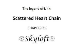 Scattered Heart Chain- Chapter 3 by Kim-SukLey