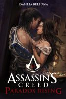 Assassin's Creed: Paradox Rising Chapter 4 by Dahlia-Bellona
