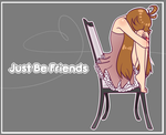 Just be friend -Fandub by Rumay-Chian