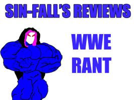 WWE Rant by PS286