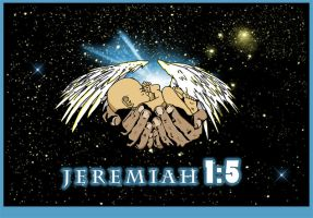 Jeremiah 1:5 by Highlander0423