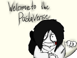 Welcome to the PastaVerse by JohnWatsonYourFace