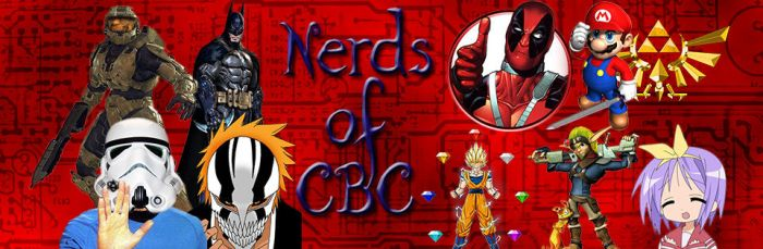 Nerds of CBC Banner by CloudStrife911