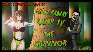 Cinema Snob: Sleepaway Camp IV: The Survivor by ShaunTM