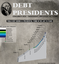 Debt Presidents 2/4