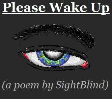 Please Wake Up by SightBlind