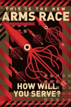 Kraken Arms Race Poster/Graphic Version by PaulSizer