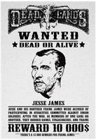 Deadlands - Most Wanted - Jesse James - 5 by Sadizzm