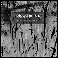 Blood And Rust Brushes by Leichnam