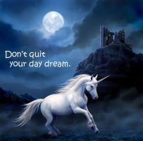 Dont Quit Your Day Dream by PopeyeTheoB