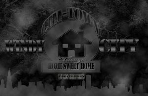 Chicago home sweet home windycity chi-town by mademyown
