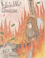 Killing Education by VickyThld