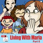 Living With Maria: Part 8 by x-22