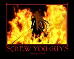 Screw You Guys by Haseo-Himura