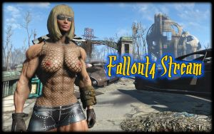 Fallout4 Stream by Tigersan