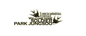 Welcome home Park Jungsoo... [Title] by SaraGaemin