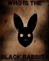 Who Is The Black Rabbit? by tourmalinedesign