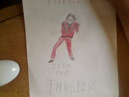 Jeff The.....THRILLER? by AlphaMoxley95