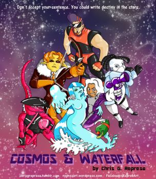 Cosmos and Waterfall cartel promocional by ChrisGRepresa