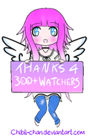 Thank You For 300+ Watchers!~ by Chibli-chan