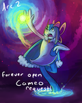 Forever Open Cameo Requests Arc 2 by Srarlight