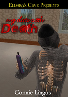 My Date With Death by lezlishae