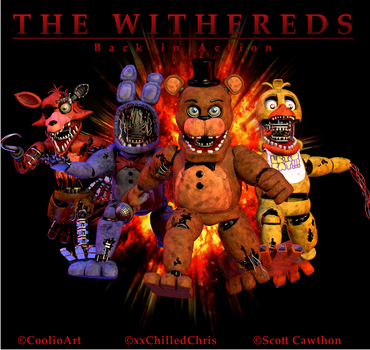 THE WITHERDS BACK IN ACTION V2 by xxChilledChrisxx