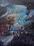 Keep Calm and Tardis On by AmayaTsuki