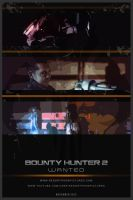 Bounty Hunter 2: Wanted - Poster by JadenTracyn