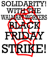 Solidarity with Walmart Workers by Party9999999