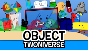 Object Twoniverse Artwork #1 by TeenChampion