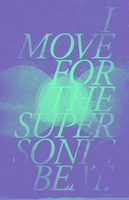 I MOVE FOR THE SUPERSONIC BEAT by aanoi