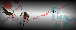 The Babysitter's A Vampire... by Spartkle