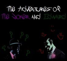 The Adventures of The Joker and Edward #2 by ArcaneEnforcer