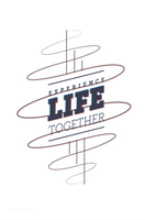 Experience Life Together by Fortelegy