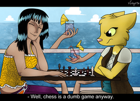Chess Is A Dumb Game Anyway. by xCoyote