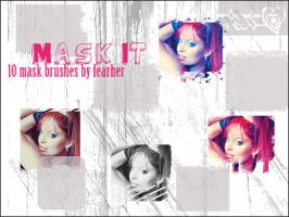 Mask it by fearher