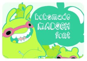 Madsch font by Bobsmade
