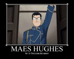 Maes Hughes Motivational Poster by alyshade95