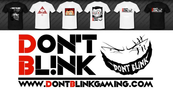 T Shirt Contest ''Don't Blink Gaming Clan'' by Boukanier